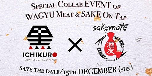 Special  Collab lunch of Wagyu and SAKE on tap