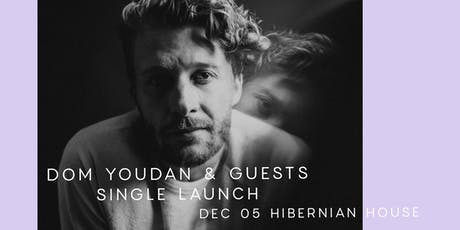 Dom Youdan Single Launch - At the most unique venue in Sydney tickets
