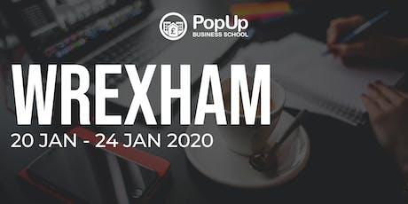 Wrexham Jan 2020 - PopUp Business School tickets