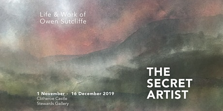 The Secret Artist: The Life and Work of Owen Sutcliffe (Clitheroe) tickets