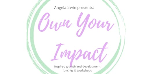 Own Your Impact DecemberLunch + Networking