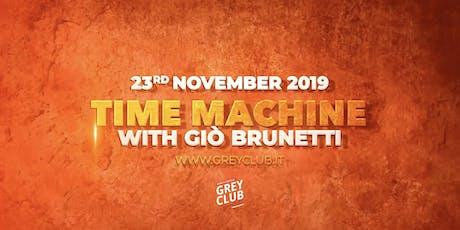 TimeMachinie - with GiòBrunetti biglietti