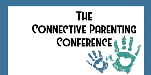The Connective Parenting Conference - Leicester 2020