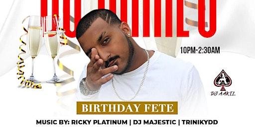 DJ AAKIL'S BIRTHDAY FETE