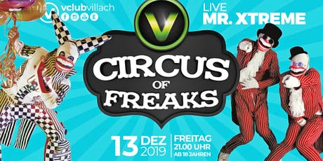 CIRCUS OF FREAKS - LIVE Mr. Xtreme Tickets
