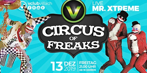 CIRCUS OF FREAKS - LIVE Mr. Xtreme