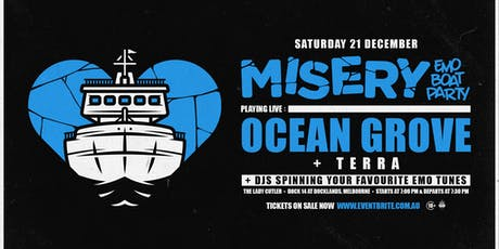 Misery: Emo Boat Party - December w/ Ocean Grove tickets
