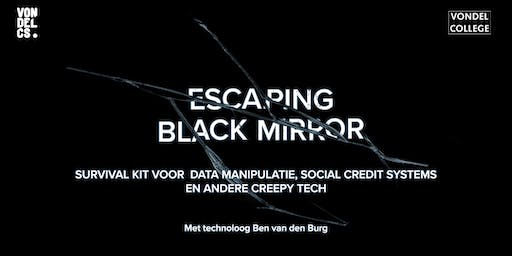 Vondel College Special: Escaping Black Mirror