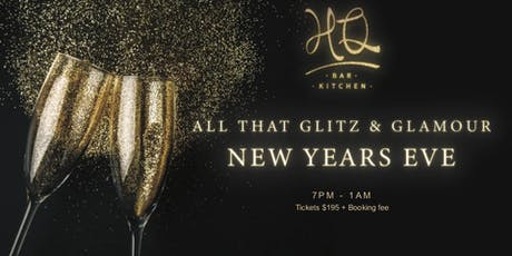 All that Glitz and Glamour  - New Years Eve tickets