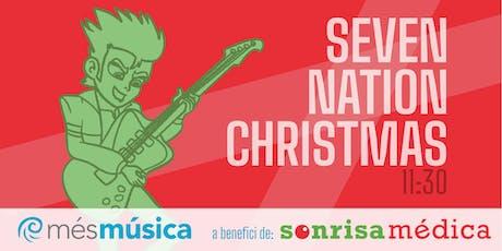 Concert de Nadal 2019 - Seven Nation Christmas entradas