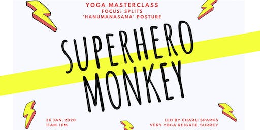 Superhero Monkey//Yoga Masterclass - Splits