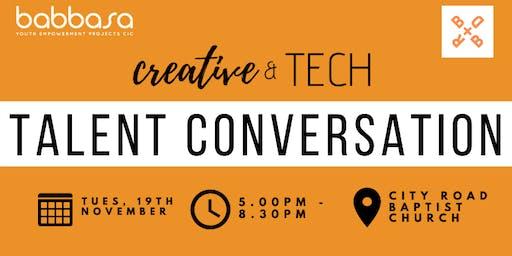 Creative & Tech Talent Conversation