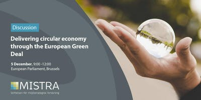 Delivering circular economy through the European Green Deal