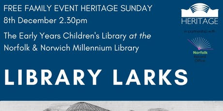 Heritage Sunday: Library Larks tickets