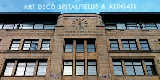 Fabulous Façades – Art Deco Spitalfields