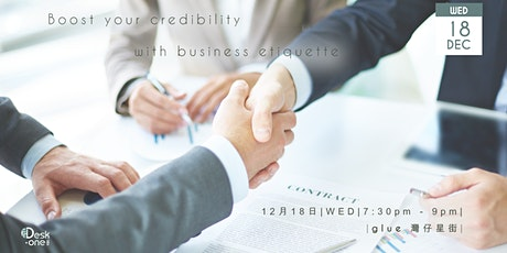 Boost your credibility with business etiquette tickets