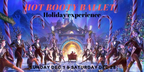 Hot Booty Ballet Holiday  Edition tickets