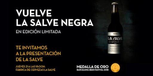 Presentación cerveza negra LA SALVE, edición limitada