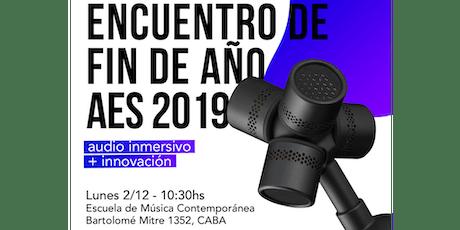 Encuentro de fin de Año de AES Argentina: Audio inmersivo + innovación entradas