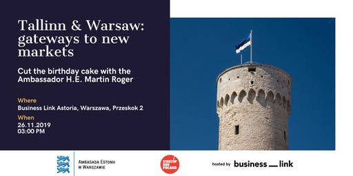 Tallinn & Warsaw: gateways to new markets