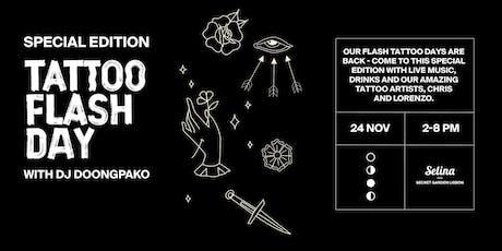 Tattoo Flash Day with DJ  DoongaPako tickets