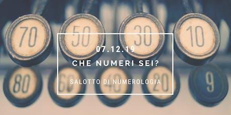 Che numeri sei? - Salotto di numerologia biglietti