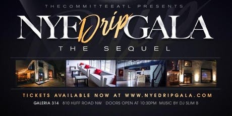 #NYEDripGala The Sequel tickets