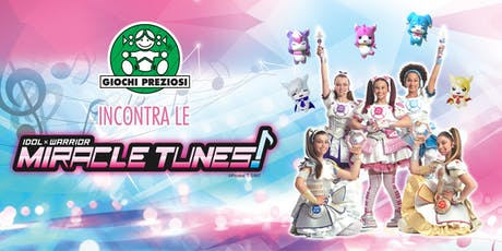 Incontra le Miracle Tunes a G! come Giocare tickets