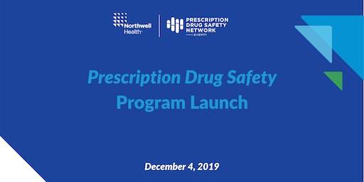 Northwell Health Prescription Drug Safety Launch Event