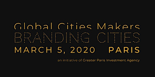 Global Cities Makers Forum 2020 / Branding Cities
