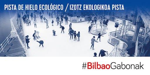15 DE DICIEMBRE - PISTA DE PATINAJE GABONAK BILBAO