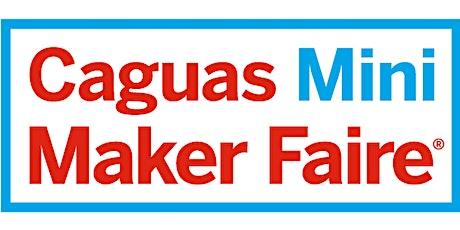 Caguas Mini Maker Faire 2020 entradas