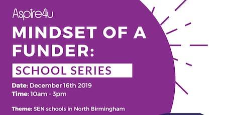 Mindset of a Funder: School Series -  North Birmingham tickets