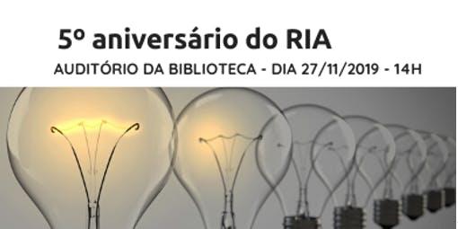 5º Aniversário do RIA