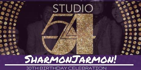 Studio 54: A Birthday Celebration for SharmonJarmon! tickets