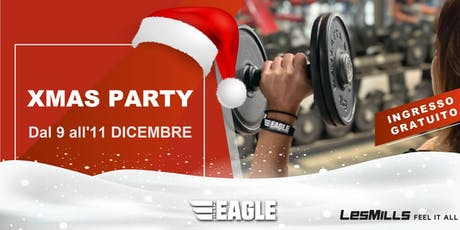 XMAS Party - Eagle fitness biglietti