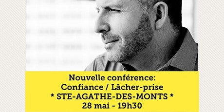 STE-AGATHE-DES-MONTS - Confiance / Lâcher-prise 15$ billets