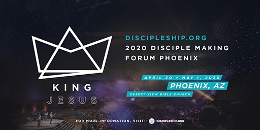2020 National Disciple Making Forum Phoenix