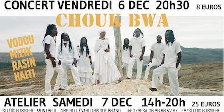 Chouk Bwa Musique Vodou d'Haïti #2 billets
