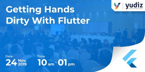 Getting hands dirty with Flutter