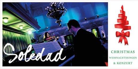 Soledad Christmas  - Weihnachtssingen & Konzert Tickets