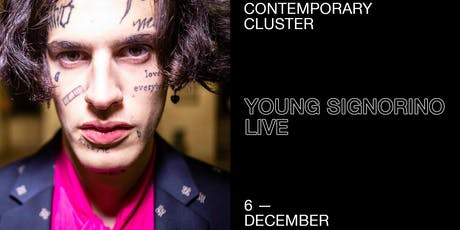 Young Signorino ~ live (Standard Ticket) tickets