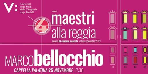 Maestri alla Reggia 4: Incontro con Marco Bellocchio