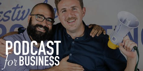 Podcast for Business - Corso intensivo di marketing e modelli di business biglietti