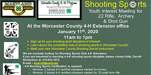 Worcester County 4-H  Shooting Sports Youth Interest Meeting