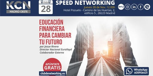 "Speed Networking ""Educación financiera para cambiar tu futuro"""