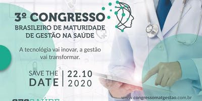 3o Congresso Brasileiro de Maturidade de Gestão na Saúde