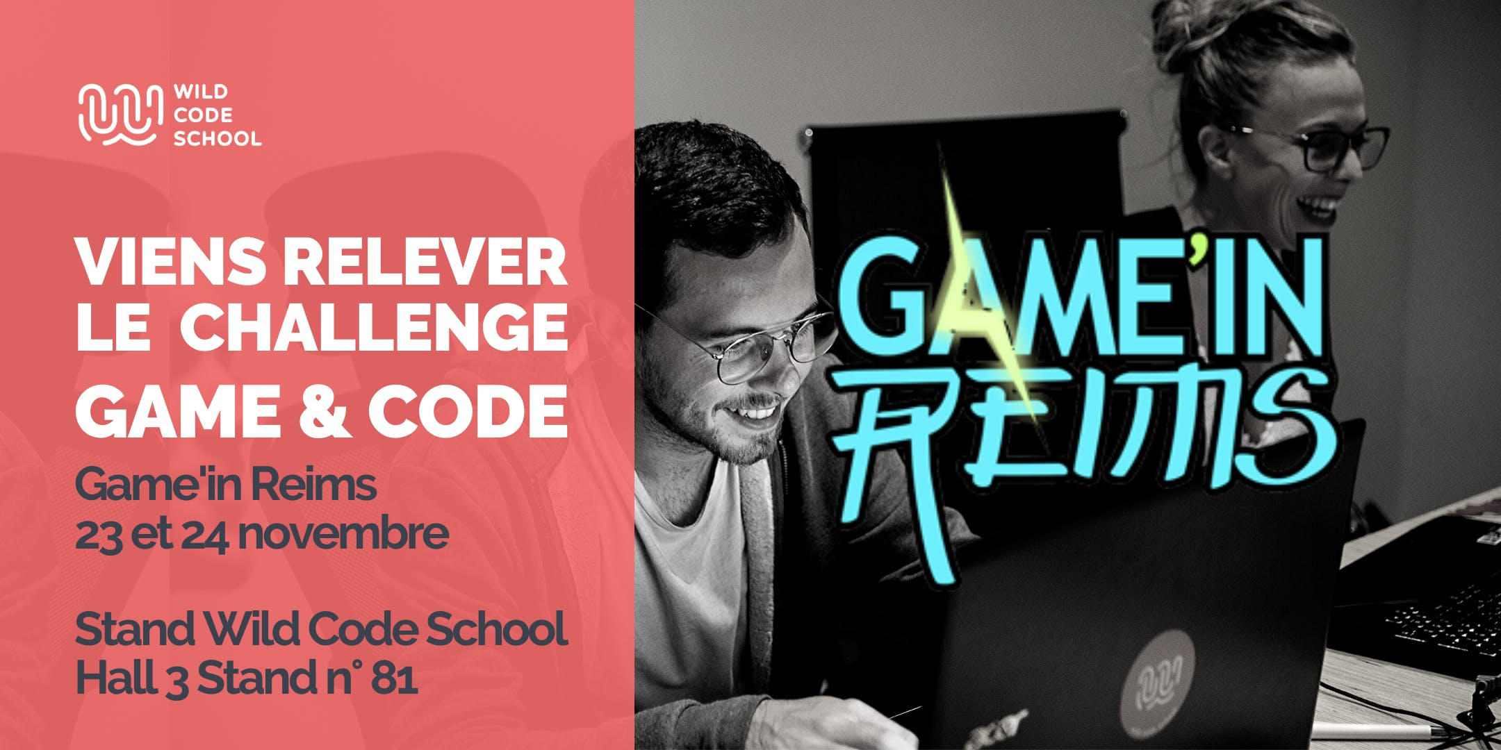 """Game'in Reims - Viens relever le challenge """"Game & Code"""" ! - Wild Code School Reims (Hall 3 Stand 81)"""