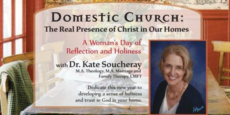 Domestic Church: The Real Presence of Christ in our Homes tickets