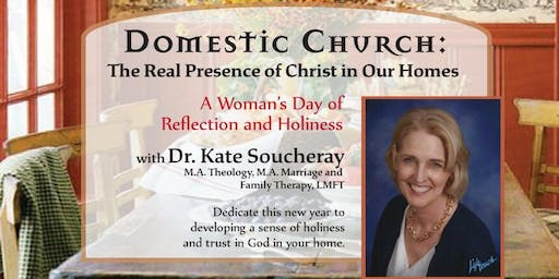 Domestic Church: The Real Presence of Christ in our Homes